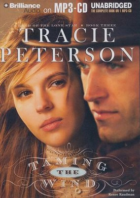 Taming the Wind Unabridged Audiobook on CD  -     By: Tracie Peterson