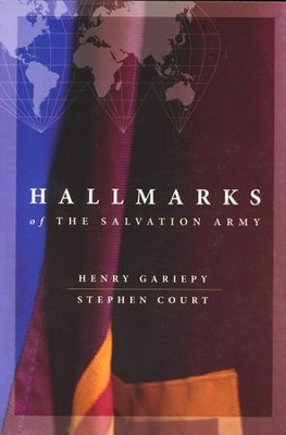 Hallmarks of The Salvation Army   -     By: Henry Gariepy, Stephen Court