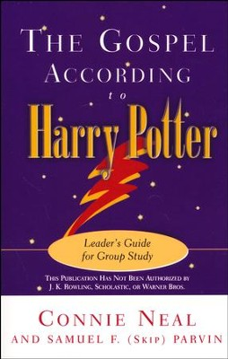 The Gospel According to Harry Potter: Leader's Guide for Group Study  -     By: Connie Neal, Samuel F. Parvin