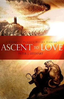 Ascent to Love   -     By: Peter J. Leithart