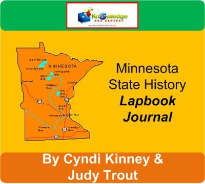 Minnesota State History Lapbook Journal - PDF Download  [Download] -     By: Cyndi Kinney, Judy Trout
