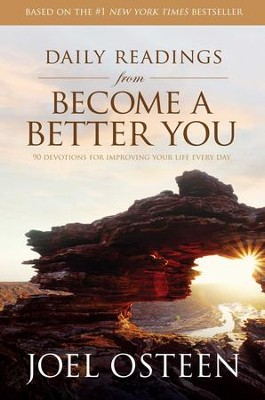 Daily Readings from Become a Better You: 90 Devotions for Improving Your Life Every Day - eBook  -     By: Joel Osteen
