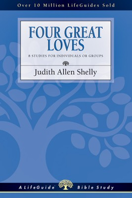 Four Great Loves - PDF Download  [Download] -     By: Judith Allen Shelly