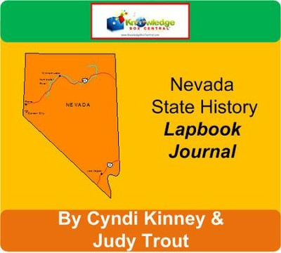 Nevada State History Lapbook Journal - PDF Download  [Download] -     By: Cyndi Kinney, Judy Trout