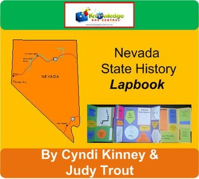 Nevada State History Lapbook - PDF Download  [Download] -     By: Cyndi Kinney, Judy Trout