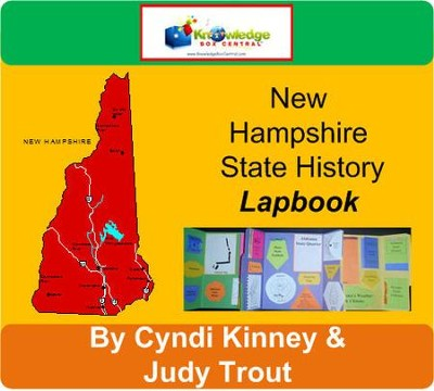 New Hampshire State History Lapbook - PDF Download  [Download] -     By: Cyndi Kinney, Judy Trout