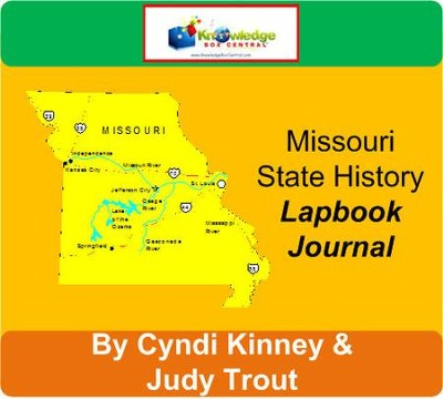 Missouri State History Lapbook Journal - PDF Download  [Download] -     By: Cyndi Kinney, Judy Trout