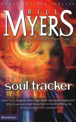 Soul Tracker, Soul Tracker Series #1   -     By: Bill Myers
