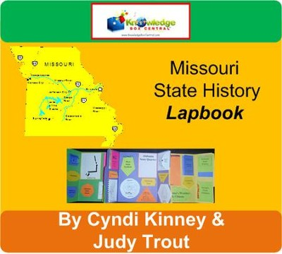 Missouri State History Lapbook - PDF Download  [Download] -     By: Cyndi Kinney, Judy Trout