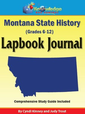 Montana State History Lapbook Journal - PDF Download  [Download] -     By: Cyndi Kinney, Judy Trout