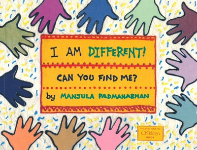 I Am Different! Can You Find Me?  -     By: Manjula Padmanabhan