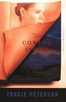 The Coming Storm, Heirs of Montana Series #2   -     By: Tracie Peterson