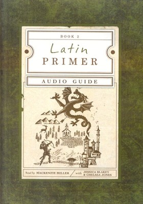 Latin Primer 2: Audio CD   -     By: Mackenzie Miller