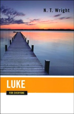 Luke for Everyone  -     By: N.T. Wright