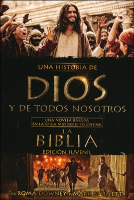 Una Historia de Dios y de Todos Nosotros: Edicion Juvenil  (A Story of God and All of Us: Young Reader Edition)   -     By: Mark Burnett, Roma Downey