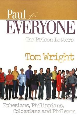 Paul for Everyone: The Prison Letters  (original cover)          -     By: Tom Wright