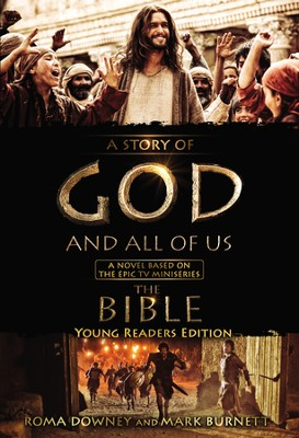 A Story of God and All of Us: Young Readers Edition, Hardcover   -     By: Mark Burnett, Roma Downey