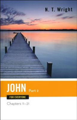 John for Everyone, Part 2: Chapters 11-21 - Slightly Imperfect  -     By: N.T. Wright