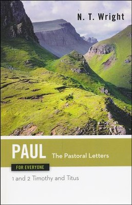 Paul for Everyone: The Pastoral Letters: 1 and 2 Timothy, and Titus - Slightly Imperfect  -