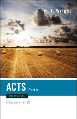 Acts for Everyone, Part Two: Chapters 13-28  -     By: N. T. Wright