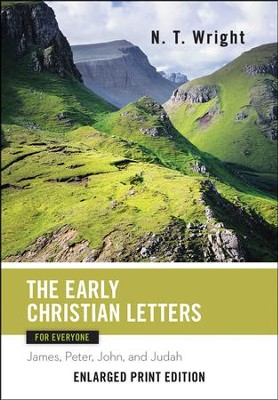 Early Christian Letters for Everyone (For Everyone Series)   -     By: N. T. Wright
