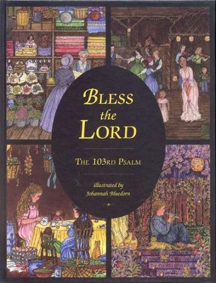Bless the Lord: The 103rd Psalm   -     By: Johannah Bluedorn