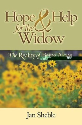 Hope and Help for the Widow: The Reality of Being Alone - eBook  -     By: Jane Sheble