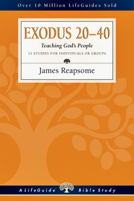 Exodus 20-40: Teaching God's People - PDF Download  [Download] -     By: James Reapsome