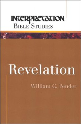 Revelation  -     By: William C. Pender