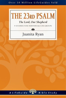 The 23rd Psalm: The Lord, Our Shepherd - PDF Download  [Download] -     By: Juanita Ryan
