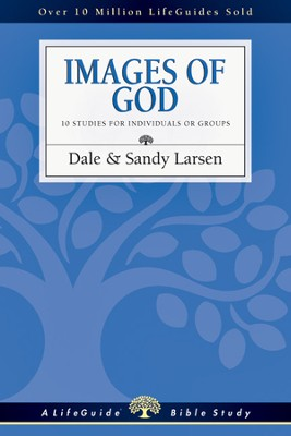 Images of God - PDF Download  [Download] -     By: Dale Larsen, Sandy Larsen