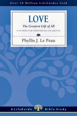 Love: The Greatest Gift of All - PDF Download  [Download] -     By: Phyllis J. Le Peau