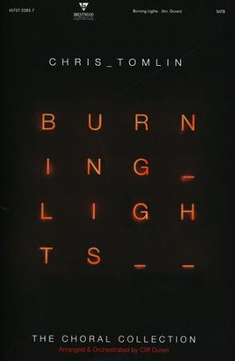 Burning Lights-The Choral Collection   -