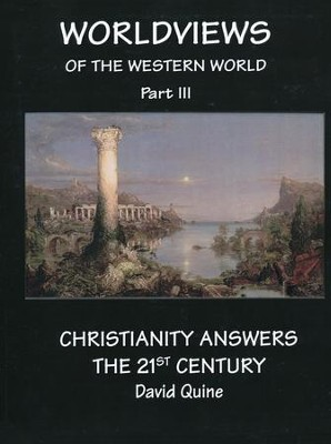Christianity Answers the 21st Century, Year 3 Syllabus: World Views of the Western World  -     By: David Quine