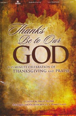 Thanks Be to Our God (Choral Book)   -