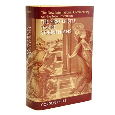 The First Epistle to the Corinthians, Revised: New International Commentary on the New Testament [NICNT]  -     By: Gordon D. Fee