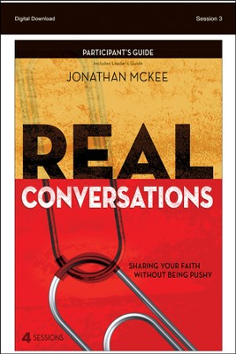 Our Approach: Real Conversations Participant's Guide, Session 3 - PDF Download  [Download] -     By: Jonathan McKee