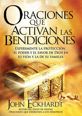 Oraciones que activan las bendiciones - eBook  -     By: John Eckhardt