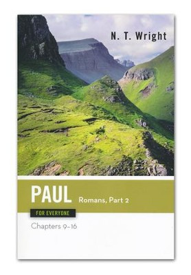 Paul for Everyone: Romans, Part Two: Chapters 9-16 - Slightly Imperfect  -