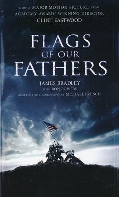 Flags of Our Fathers: A Young People's Edition  -     By: James Bradley