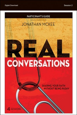 Our Mission Field: Real Conversations Participant's Guide, Session 2 - PDF Download  [Download] -     By: Jonathan McKee