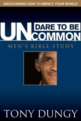 Dare to Be Uncommon Men's Bible Study (download) - PDF Download  [Download] -     By: Tony Dungy