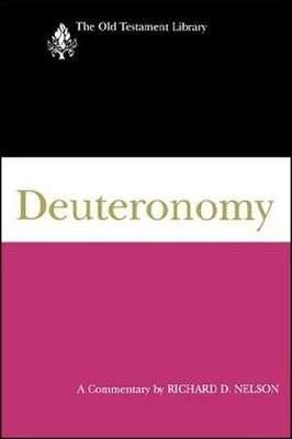 Deuteronomy: Old Testament Library [OTL]   -     By: Richard D. Nelson