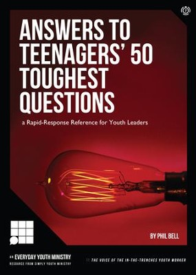 Answers to Teenagers' 50 Toughest Questions - PDF Download  [Download] -     By: Phil Bell