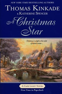 A Christmas Star, Cape Light Series #9   -     By: Thomas Kinkade