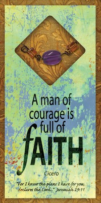 A Man of Courage Easeled Magnet  -
