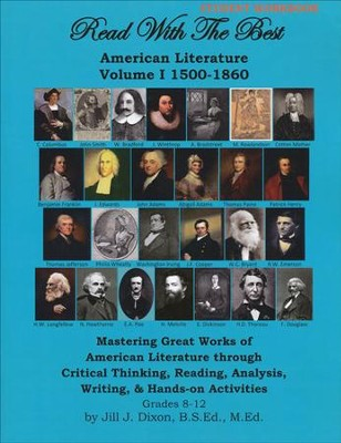Read with the Best: American Literature Volume 1 1500- 1860 Student Workbook  -     By: Jill J. Dixon
