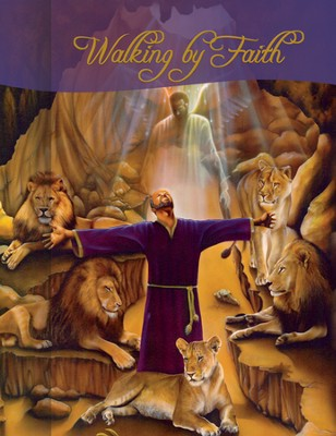 Walking By Faith, Daniel Journal  -