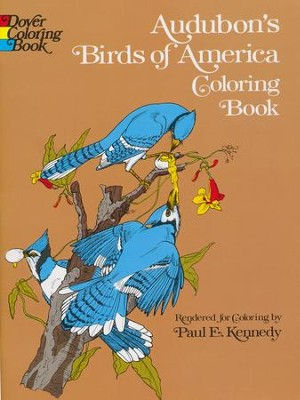 Audubon's Birds of America Coloring Book  -     By: Paul E. Kennedy
