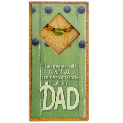 The Greatest Gift I Ever Had, Dad Easeled Magnet  -